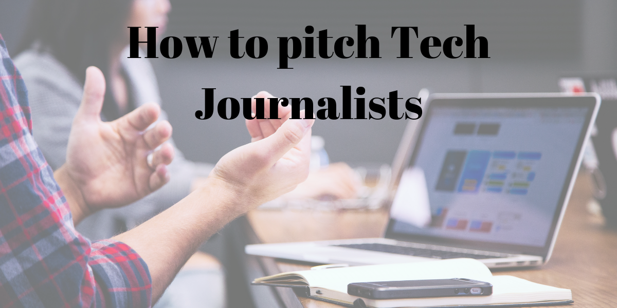 How to pitch Tech Journalists - Instaaa